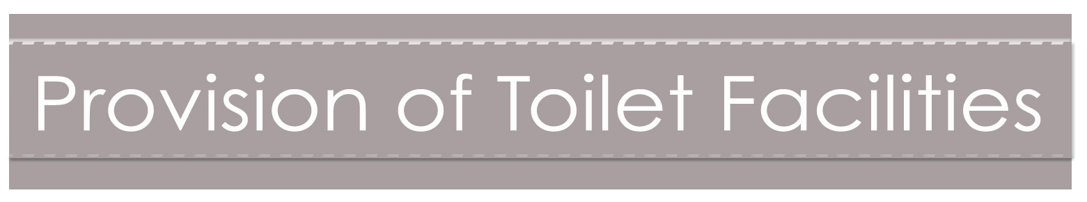 provision of toilet facilities